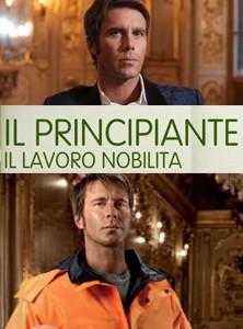 La locandina di Il Principiante - Il lavoro nobilita