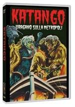 La copertina di Katango - Uragano sulla metropoli (dvd)