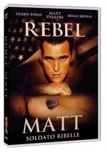 La copertina di Rebel Matt - Soldato ribelle (dvd)
