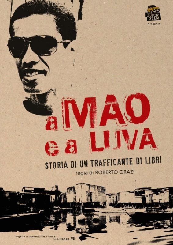 A Mao e a Luva: Locandina Internazionale Ufficiale