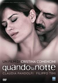 La copertina di Quando la notte (dvd)