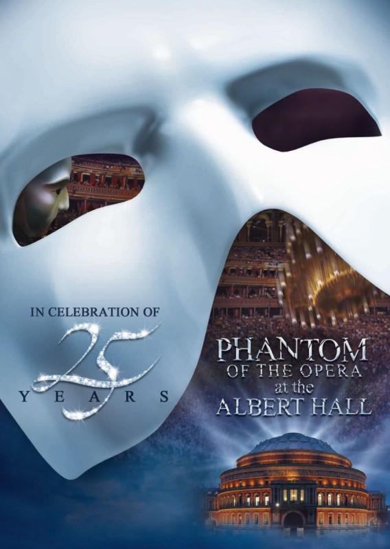 The Phantom of the Opera at the Royal Albert Hall: la locandina del film