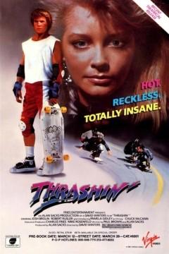 Thrashin': la locandina del film