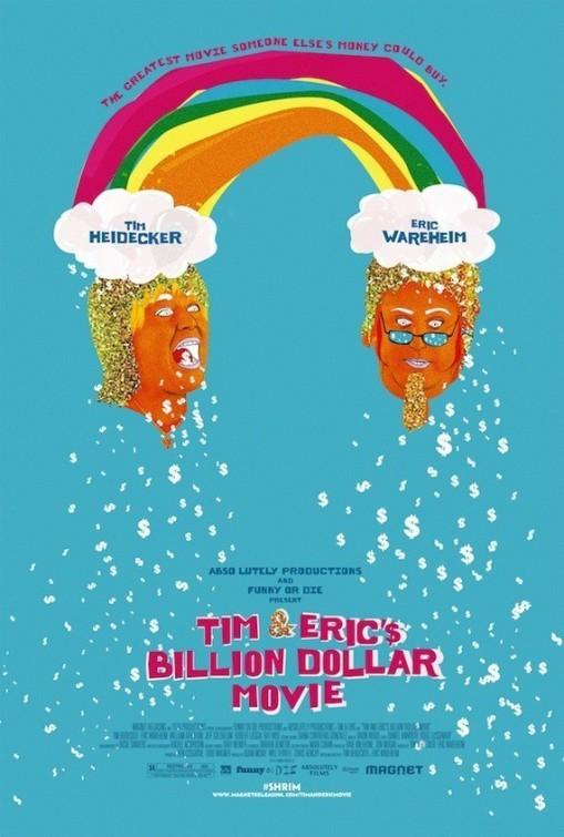 Tim and Eric's Billion Dollar Movie: nuovo poster