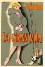 La copertina di La gran vita (dvd)