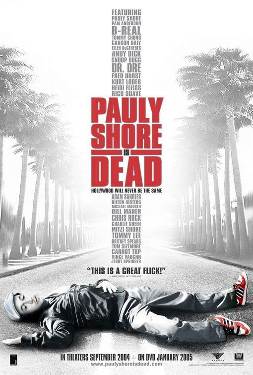 Pauly Shore Is Dead: la locandina del film