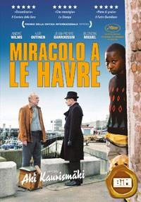 La copertina di Miracolo a Le Havre (dvd)