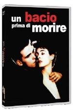 La copertina di Un bacio prima di morire (dvd)