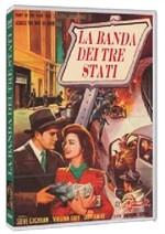 La copertina di La banda dei tre stati (dvd)