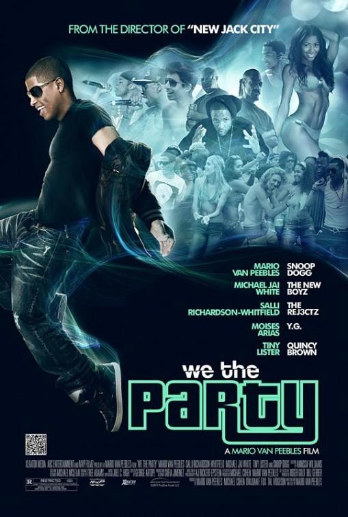 We the Party: la locandina del film