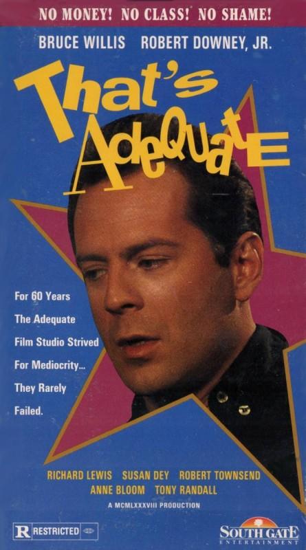 That's Adequate: la locandina del film