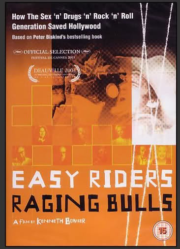 Easy Riders, Raging Bulls: How the Sex, Drugs and Rock 'N' Roll Generation Saved Hollywood: la locandina del film