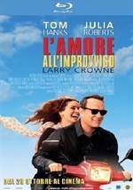 La copertina di L'amore all'improvviso - Larry Crowne (blu-ray)