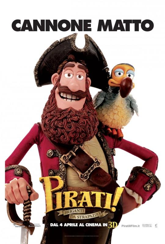 Pirati! Briganti da strapazzo: character poster esclusivo italiano con Cannone Matto