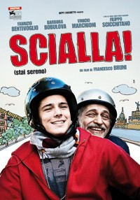 La copertina di Scialla! (Stai sereno) (dvd)