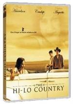 La copertina di Hi-Lo Country (dvd)