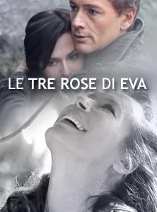 La locandina di Le tre rose di Eva