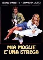 La copertina di Mia moglie è una strega (dvd)