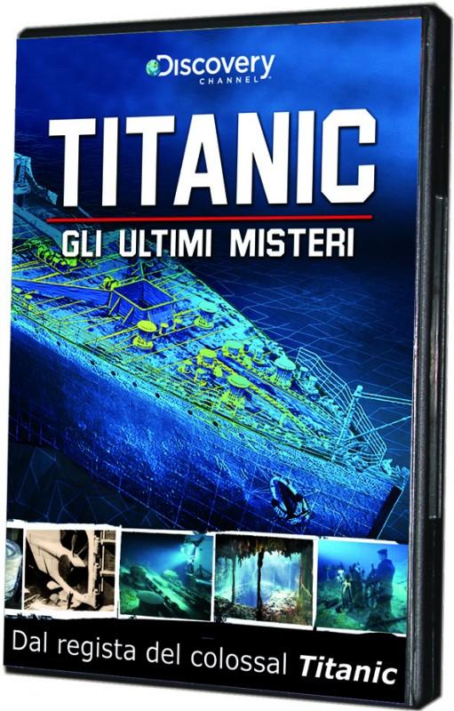 La copertina di Titanic - Gli ultimi misteri (dvd)