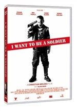 La copertina di I want to Be a Soldier (dvd)