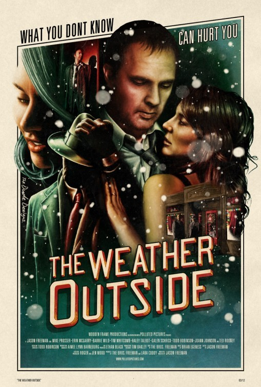 The Weather Outside: la locandina del film