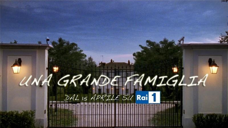 Una grande famiglia: un poster promozionale della fiction di Raiuno diretta da Riccardo Milani