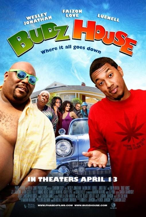 Budz House: la locandina del film