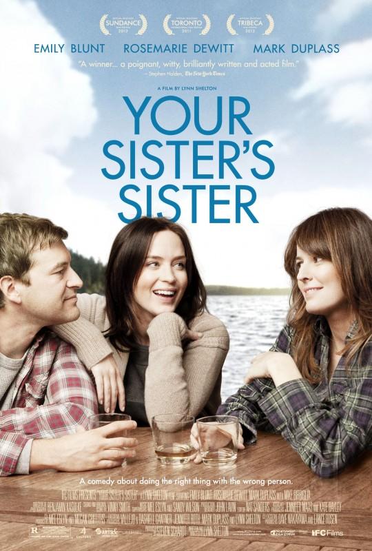 Your Sister's Sister: la locandina del film