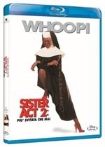 La copertina di Sister Act 2 - Più svitata che mai (blu-ray)