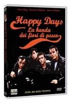 La copertina di Happy Days - la banda dei fiori di pesco (dvd)