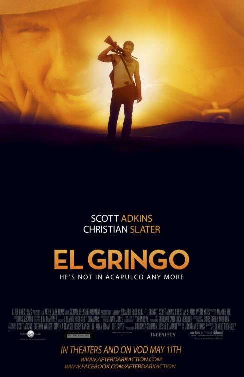 El Gringo: la locandina del film