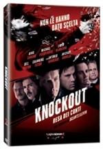 La copertina di Knockout - Resa dei conti (dvd)