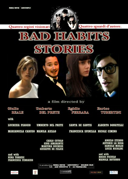 Bad Habits Stories: la locandina del film