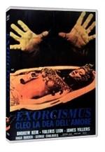 La copertina di Exorcismus - Cleo, la dea dell'amore (dvd)