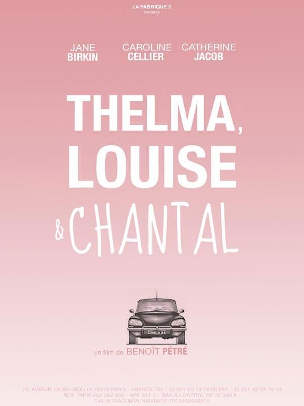 Thelma, Louise e Chantal: un poster del film