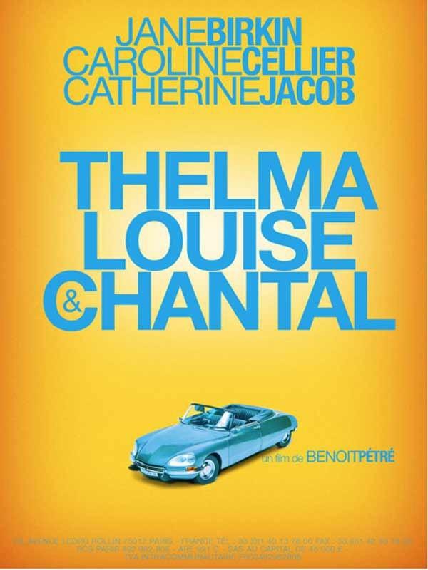 Thelma, Louise e Chantal: uno dei poster del film