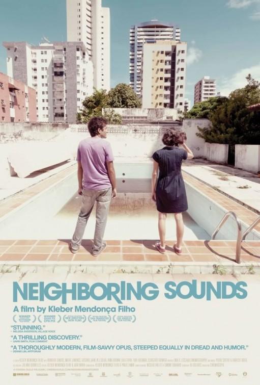 Neighboring Sounds: la locandina del film