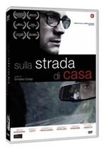 La copertina di Sulla strada di casa (dvd)