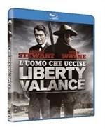 La copertina di L'uomo che uccise Liberty Valance (blu-ray)