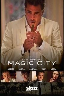 La locandina di Magic City