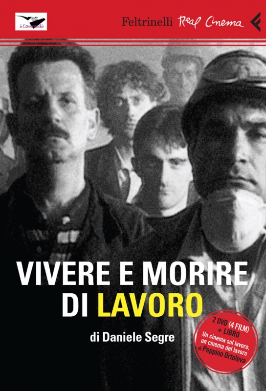 La copertina di Vivere e morire di lavoro (dvd)