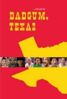 Dadgum, Texas: la locandina del film