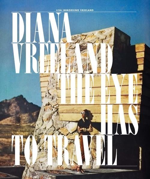 Diana Vreeland: The Eye Has To Travel: la locandina del film