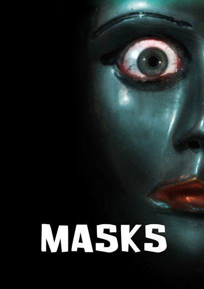 Masks: la locandina del film