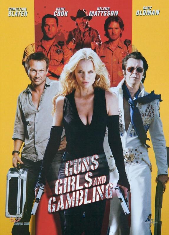 Guns, Girls & Gambling: la locandina del film