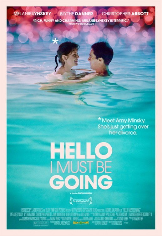Hello I Must Be Going: la locandina del film