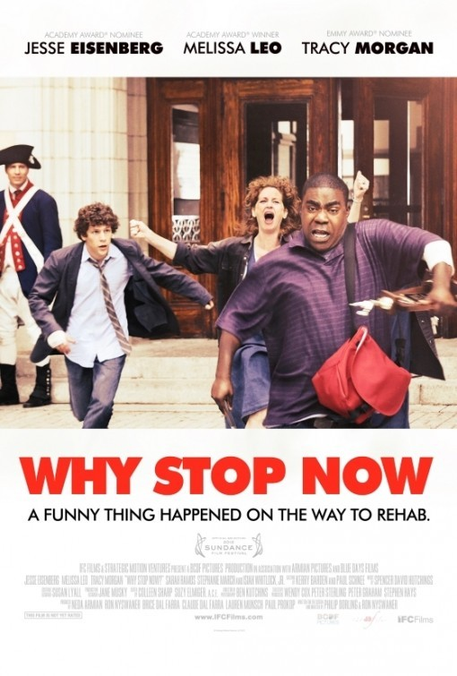 Why Stop Now: la locandina del film