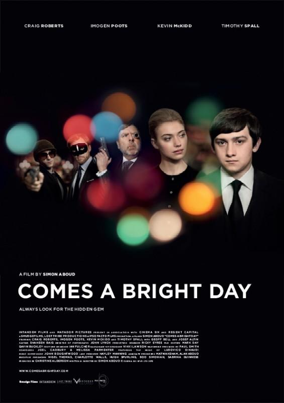 Comes a Bright Day: ecco la locandina