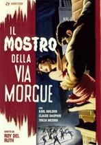 La copertina di Il mostro della Via Morgue (dvd)