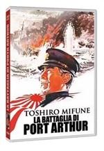 La copertina di La battaglia di Port Arthur (dvd)